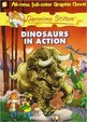 Geronimo Stilton: Dinosaurs In Action: Geronimo Stilton #07