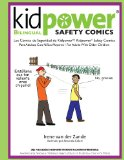 Kidpower Bi-Lingual Safety Comics: Los Comics de Seguridad Para Adultos Con Ninos Mayores (Spanish Edition)