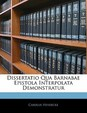 Dissertatio Qua Barnabae Epistola Interpolata Demonstratur