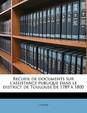 Recueil de Documents Sur L'Assistance Publique Dans Le District de Toulouse de 1789 a 1800