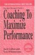 Coaching to Maximize Performance