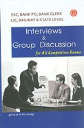 Interviews and Group Discussion (For All Competitive Exams)