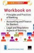 JAIIB/DBF: Woorkbook on Principles and Practices of Banking, Accounting and Finance for Bankers, Legal and Regulatory Aspects of Banking
