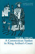 Connecticut Yankee in King Arthur's Court (Collins Classics)