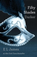 Fifty Shades Darker: Book Two of the Fifty Shades Trilogy (50 Shades Trilogy)