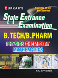 State Entrance Exam.(Combined Gide) (Up/Utta.) (B.Tech/B.Pharm/B.Arch)
