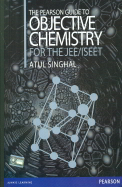 The Pearson Guide to Objective Chemistry For The JEE/ISEET