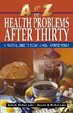 Ato Z Health Problems After Thirty