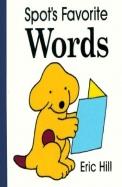 Spot's Favorite Words