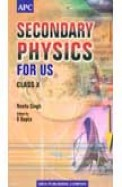 Secondary Physics (First and Second Term of Class X)