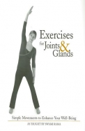 Exercises For Joints & Glands: Simple Movements To Enhance Your Well-Being