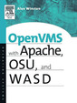 Openvms With Apache, Wasd, And Osu: The Nonstop Webserver (Hp Technologies)