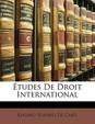 Etudes de Droit International