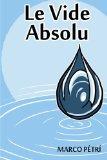 Le Vide Absolu (La Défiance) (Volume 1) (French Edition)