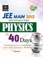 JEE Main 2013 Physics in Just 40 Days
