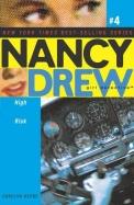 High Risk (Nancy Drew: All New Girl Detective #4)