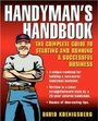 Handyman's Handbook : The Complete Guide To Starting And Running A Successful Business