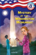 Capital Mysteries #8: Mystery at the Washington Monument (A Stepping Stone Book(TM))