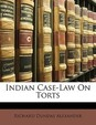 Indian Case-Law on Torts