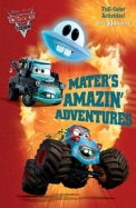 Mater's Amazin' Adventures (Disney/Pixar Cars) (Full-Color Activity Book with Stickers)