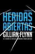 Heridas abiertas: (Sharp Objects Spanish-language Edition) (Vintage Espanol) (Spanish Edition)