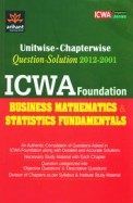 Unitwise-Chapterwise ICWA Foundation Business Mathematics and Statistics Fundamentals