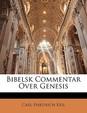 Bibelsk Commentar Over Genesis