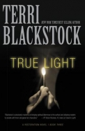 True Light (Restoration Novel, A)