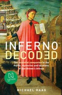 Inferno Decoded: A Guide to the Myths and Mysteries of Dan Brown's Inferno