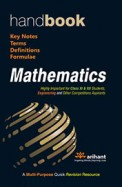 Handbook of Mathematics-A Multipurpose Quick Revision Resource