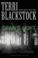 Dawn's Light (Restoration Novel, A)