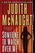 Someone to Watch Over Me: A Novel