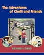 The Adventures Of Cholli And Friends
