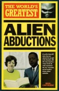World's Greatest Alien Abductions (World's Greatest S.)
