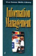 Information Management (Viva Career Skills Library)