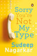 Sorry Youre Not My Type