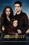 Amanecer (Breaking Dawn (MTI-2)) (Twilight) (Spanish Edition)