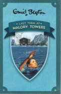 Enid Blyton : Last Term at Malory Towers - 6