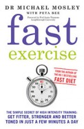 Fast Exercise: The Smart Route to Health and Fitness