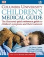 Children's Medical Guide (Columbia University Children's Medical Guide)