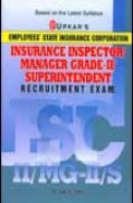 Employees State Insurance Corporation Insurance Inspector Manager Grade 2 Superintendent